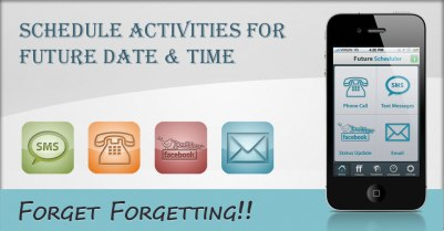 Future scheduler App for iphone, android and blackberry